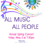 """ALL MUSIC, ALL PEOPLE"" – Annual Spring Concert"