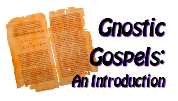 Gnostic Gospels: An Introduction